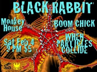 Black Rabbit flyer at The Monkey House 2.4.12