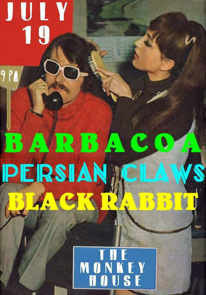 Barbacoa Persian Claws Black Rabbit at The Monkey House July 19