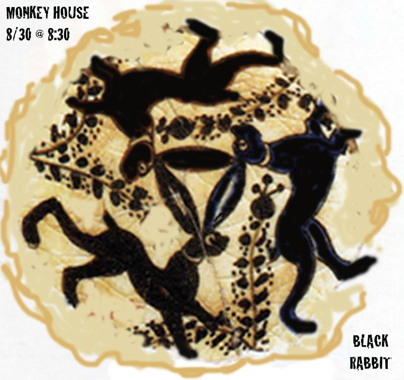 Black Rabbit at The Monkey House August 30 Winooski VT