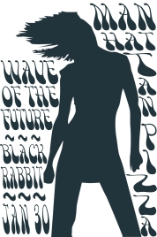 Manhattan Pizza Jan 30 2014 Wave of the Future & Black Rabbit