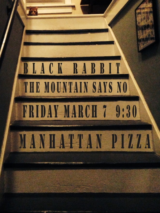 Manhattan Pizza 3.7.14 Black Rabbit and The Mountain Says No Burlington VT