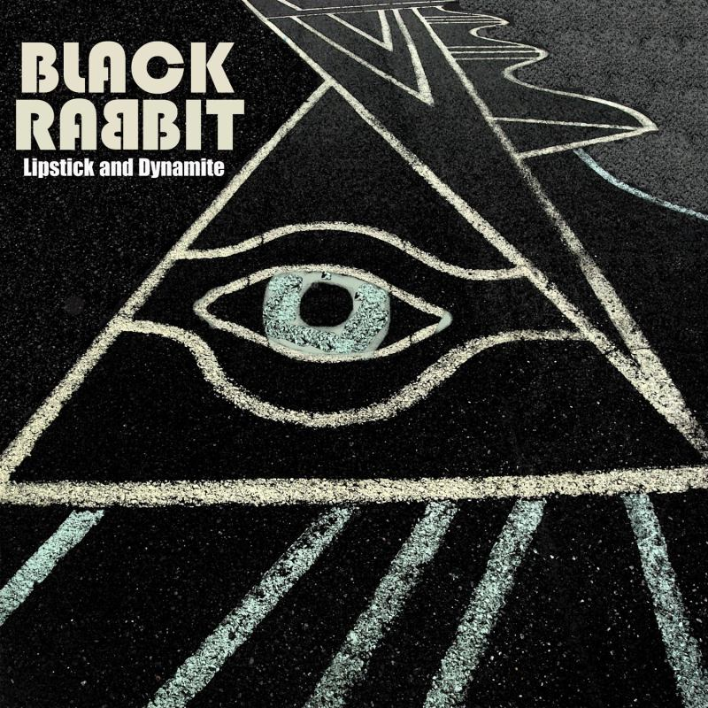 Black Rabbbit - Lipstick and Dynamite