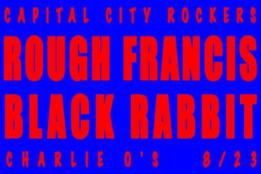 Rough Francis Black Rabbit Charlie O's 8.23.14 Montpelier VT garage punk