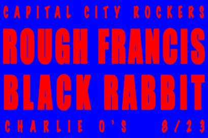 Rough Francis Black Rabbit Charlie O's 8.23.14 Montpelier VT garage punk