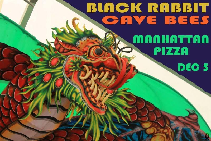 Black Rabbit & Cave Bees at Manhattan Pizza 12.05.14 Burlington VT