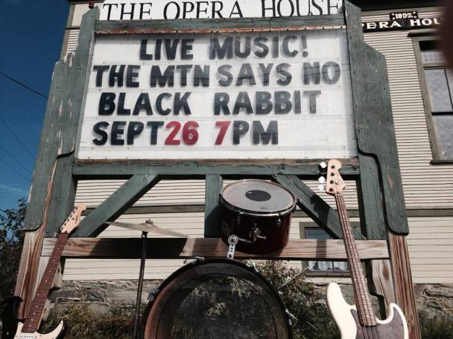 The Mountain Says No + Black Rabbit 9.26.15 Enosburg Opera House