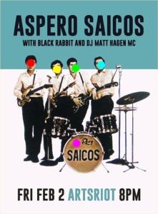 `Black Rabbit Aspero Saicos ArtsRiot 2/2/18