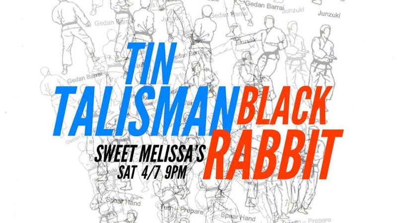Tin Talisman & Black Rabbit @ Sweet Melissa's 4.7.18